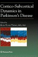 Cortico-Subcortical Dynamics in Parkinson S Disease