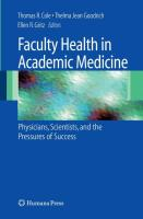 Faculty Health in Academic Medicine: Physicians, Scientists, and the Pressures of Success