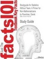 Studyguide for Statistics Without Tears - Cram101 Textbook Reviews