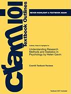 Outlines & Highlights for Understanding Research Methods and Statistics in Psychology by Helen Gavin, ISBN: 9781412934428 (Cram101 Textbook Reviews)