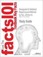 Studyguide for Statistical Reasoning and Methods by Tsui, Johnson &, ISBN 9780471042051
