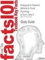 Studyguide for Research Methods for Social Psychology by Dunn, Dana S., ISBN 9781405149808 - Cram101 Textbook Reviews