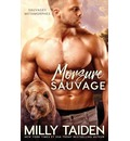 Morsure Sauvage - Milly Taiden