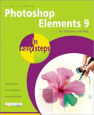 Photoshop Elements 9 in Easy Steps: For Mac and PC - Nick Vandome