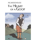 The Heart of a Goof - P. G. Wodehouse