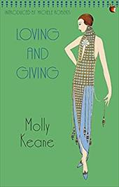 Loving and Giving - Keane, Molly / Roberts, Michele