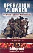 Operation Plunder Rhine Crossing: The British & Canadian Operations