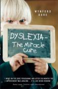 Dyslexia: The Miracle Cure