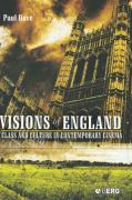 Visions of England: Class and Culture in Contemporary Cinema