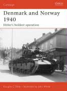 Denmark and Norway 1940: Hitler's Boldest Operation
