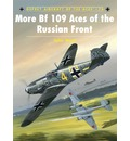 More BF109 Aces of the Russian Front - John Weal