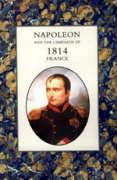 Napoleon and the Campaign of 1814: France