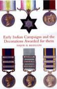 Early Indian Campaigns and the Decorations Awarded for Them
