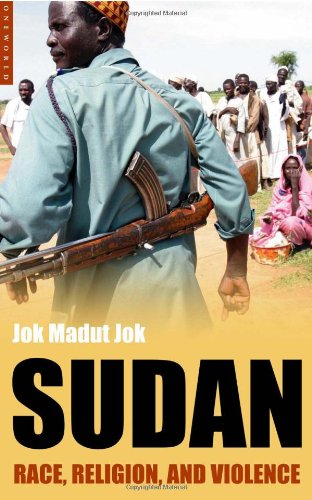Sudan: Race, Religion and Violence: Religion, Discord and Division - Jok Madut Jok