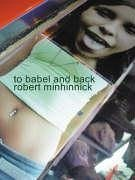 To Babel and Back - Minhinnick, Robert