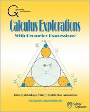 Calculus Explorations with Geometry Expressions - Dr Irina Lyublinskaya, Ron Armontrout, Valeriy Ryzhik