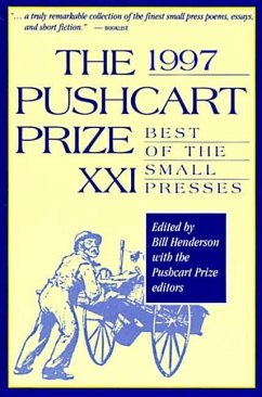 The Pushcart Prize: Best of the Small Presses - Herausgeber: Henderson, Bill Pushcart Prize Editors