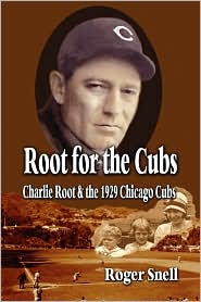 Root For The Cubs - Roger Snell