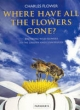 Where Have All the Flowers Gone? - Charles Flower