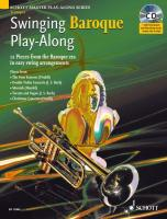 Swinging Baroque Play-along for Trumpet: 12 Pieces from the Baroque Era in Easy Swing Arrangements (Schott Master Play-along Series)