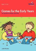 Rhodes, J: Games for the Early Years - 26 Games to Make and Play