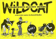 Wildcat: Anarchists Against Bombs - Donald Rooum