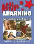 Active Learning: Increasing Flow in the Classroom