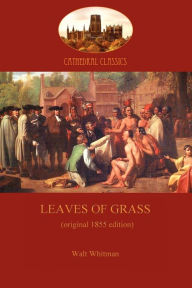 Leaves Of Grass - 1855 Edition - Walt Whitman