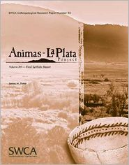 Animas-La Plata Project Volume XVI: Final Synthetic Report - James M. Potter