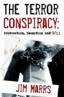 The Terror Conspiracy: Deception, 9/11, and the Loss of Liberty