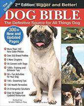 The Original Dog Bible: The Definitive Source for All Things Dog - Mehus-Roe, Kristin