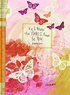 For I Know the Plans I Have for You Journal: For Teen Girls Butterfly Design