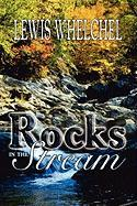 Rocks In The Stream Lewis Whelchel Author