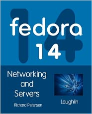 Fedora 14 Networking And Servers - Richard Petersen