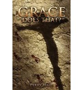 Grace Does That? - Perry Hall