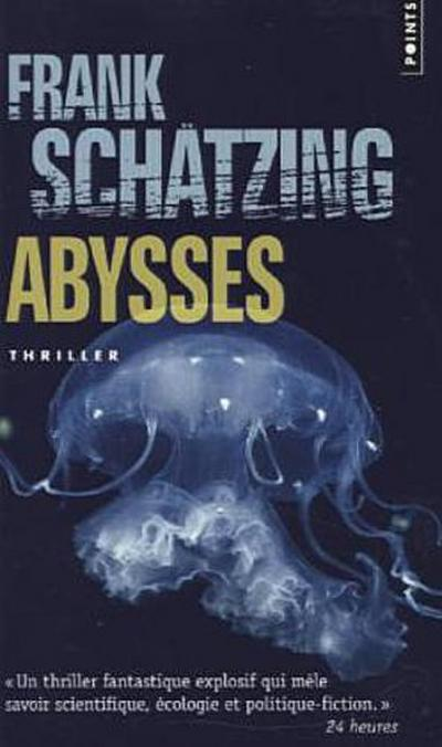 Abysses - Frank Schätzing