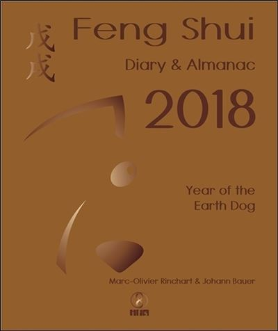 Diary and Almanac Feng shui 2018 Year of the earth dog - Infinity Feng Shui