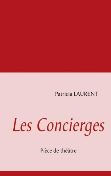 Les concierges - Laurent, Patricia