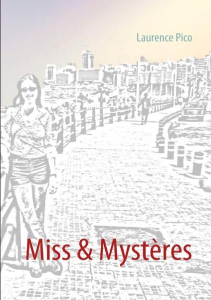 Miss et mystères - Pico, Laurence
