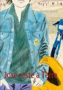 Luizard, Benoît: José reste à Terre