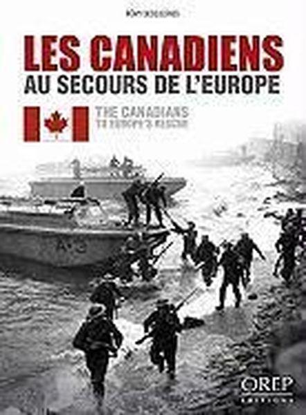 Les canadiens au secours de l'Europe - Desquesnes, Remy