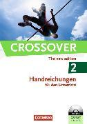 Crossover 2. The New Edition. Handreichungen für den Unterricht