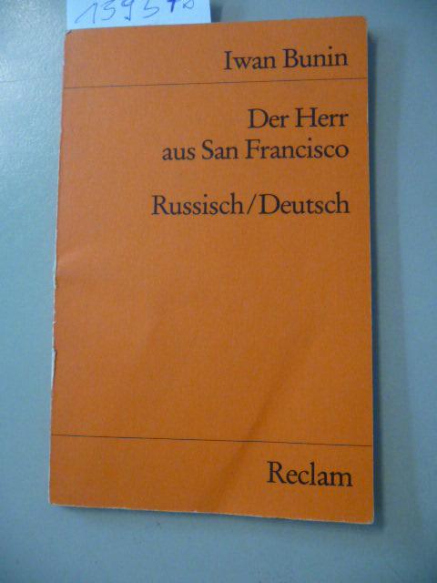 Der Herr aus San Francisco : russ. u. dt. - Bunin, Ivan Alekseevic