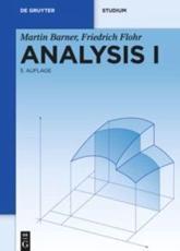 Analysis I - Martin Barner, Friedrich Flohr