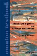 Language Endangerment and Language Revitalization: An Introduction (Mouton Textbook)