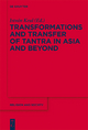 Transformations and Transfer of Tantra in Asia and Beyond - István Keul