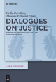 Dialogues on Justice - Helle Porsdam;  Thomas Elholm