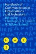 Handbook of Communication in Organisations and Professions
