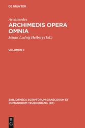 Archimedes: Archimedis opera omnia. Volumen II - Archimedes, Johan Ludvig Heiberg