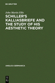 Schiller's Kalliasbriefe and the Study of his Aesthetic Theory - John Martin Ellis